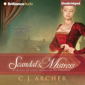 Scandal's Mistress audiobook by CJ Archer
