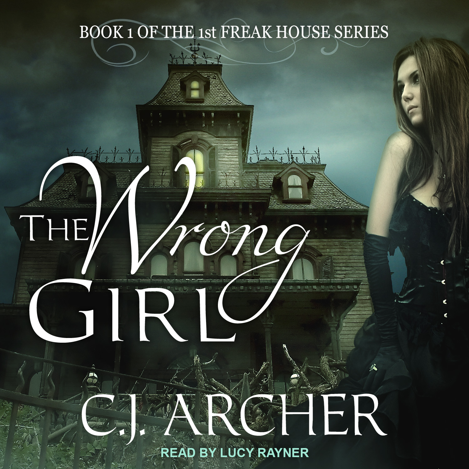 The Wrong Girl audiobook by CJ Archer