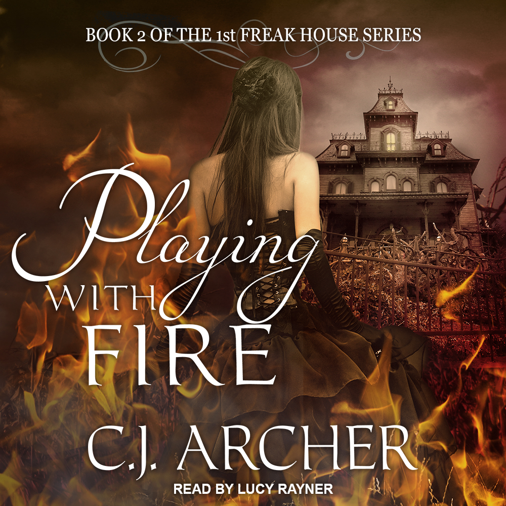 Playing With Fire audiobook by CJ Archer