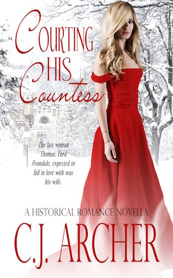 Courting His Countess by C.J. Archer