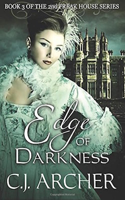 Edge of Darkness (Freak House) by C.J. Archer
