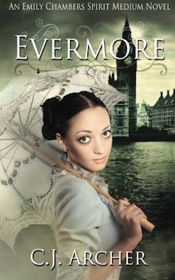 Evermore (Emily Chambers) by C.J. Archer