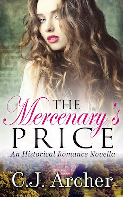 The Mercenery's Price by C.J. Archer