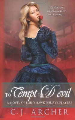 To Tempt The Devil (Lord Hawkesbury's Players) by C.J. Archer
