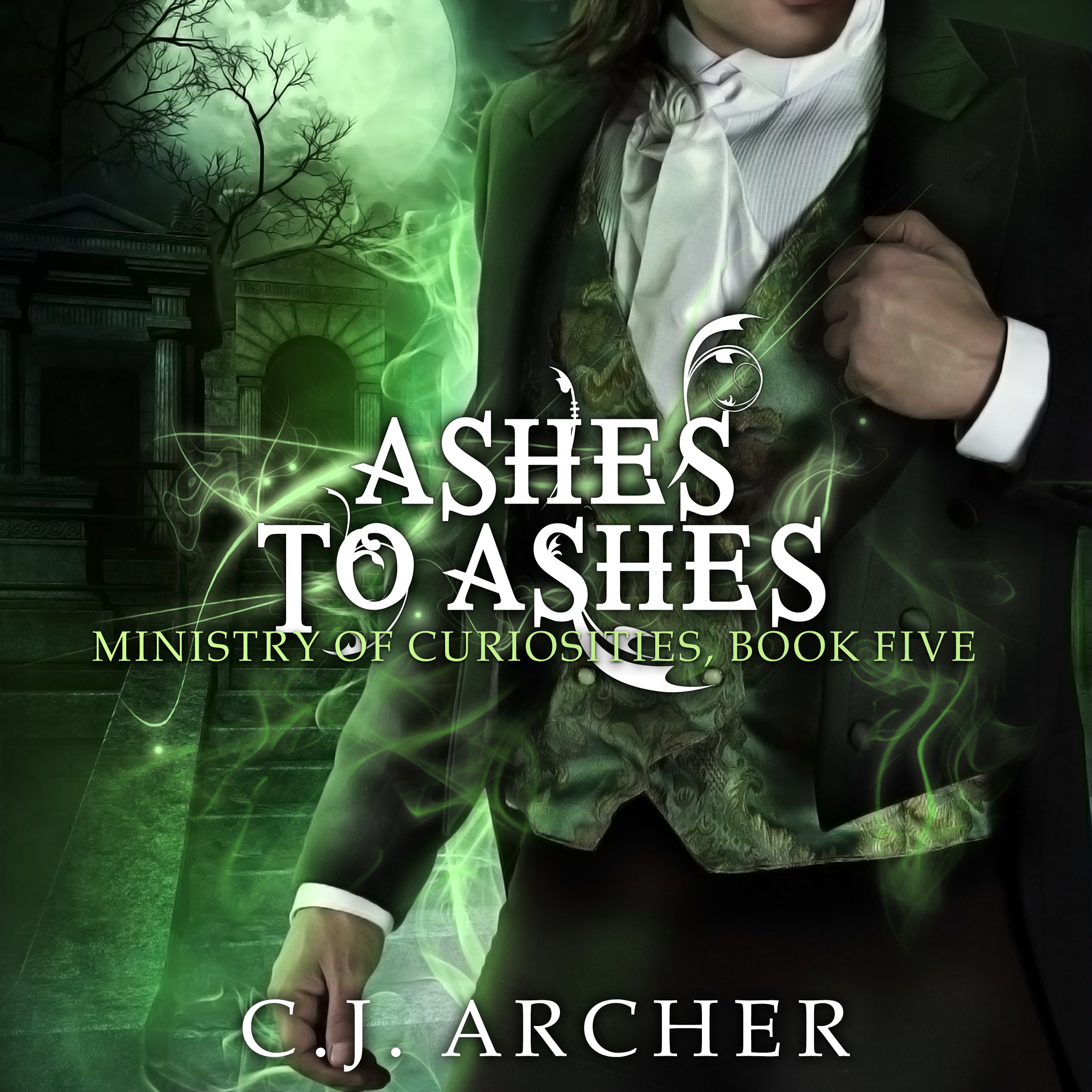 Ashes To Ashes audiobook by CJ Archer