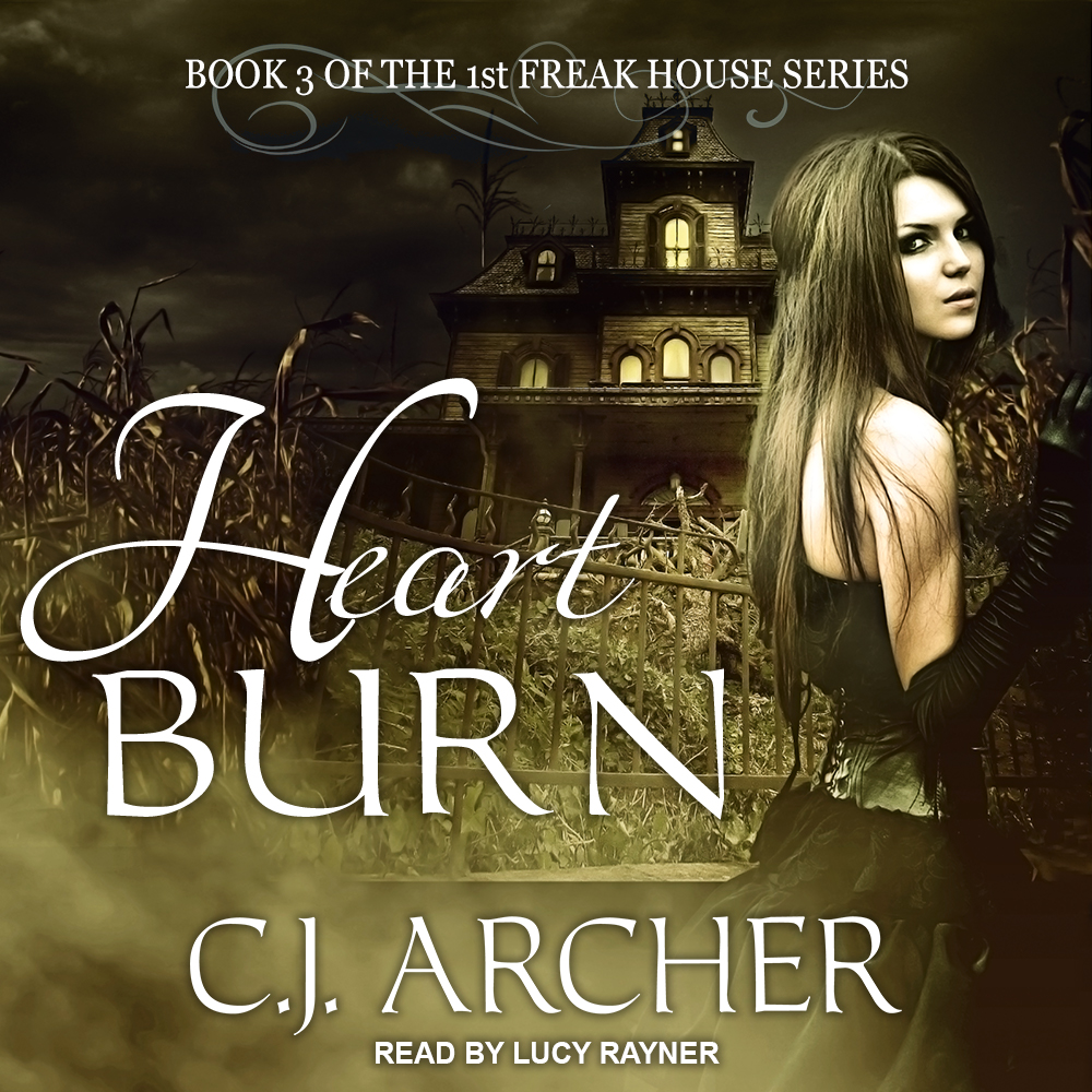 Heart Burn audiobook by CJ Archer