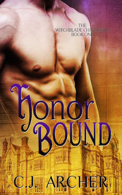 Honor Bound (Witchblade Chronicles) by C.J. Archer