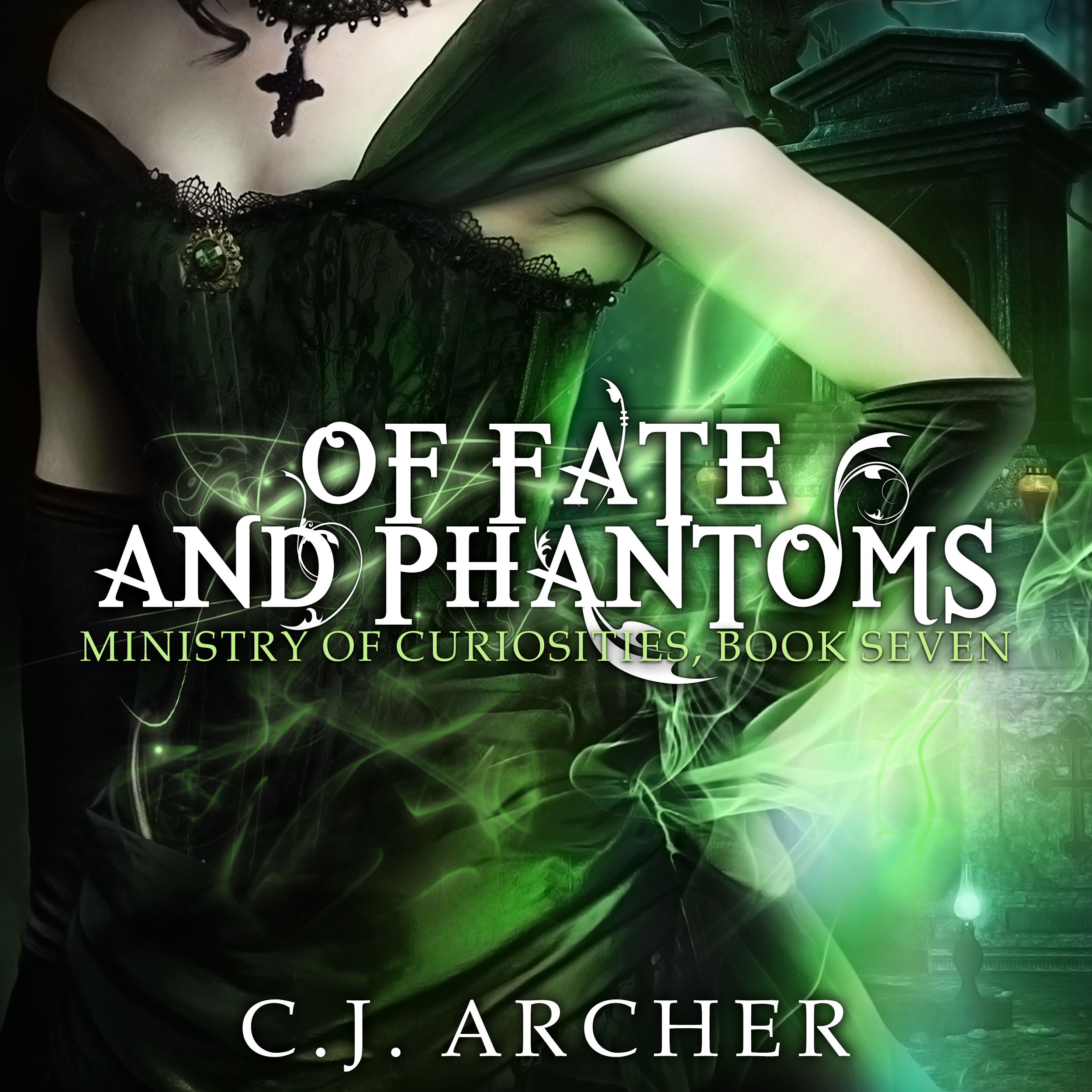 Of Fate and Phantoms audiobook by CJ Archer