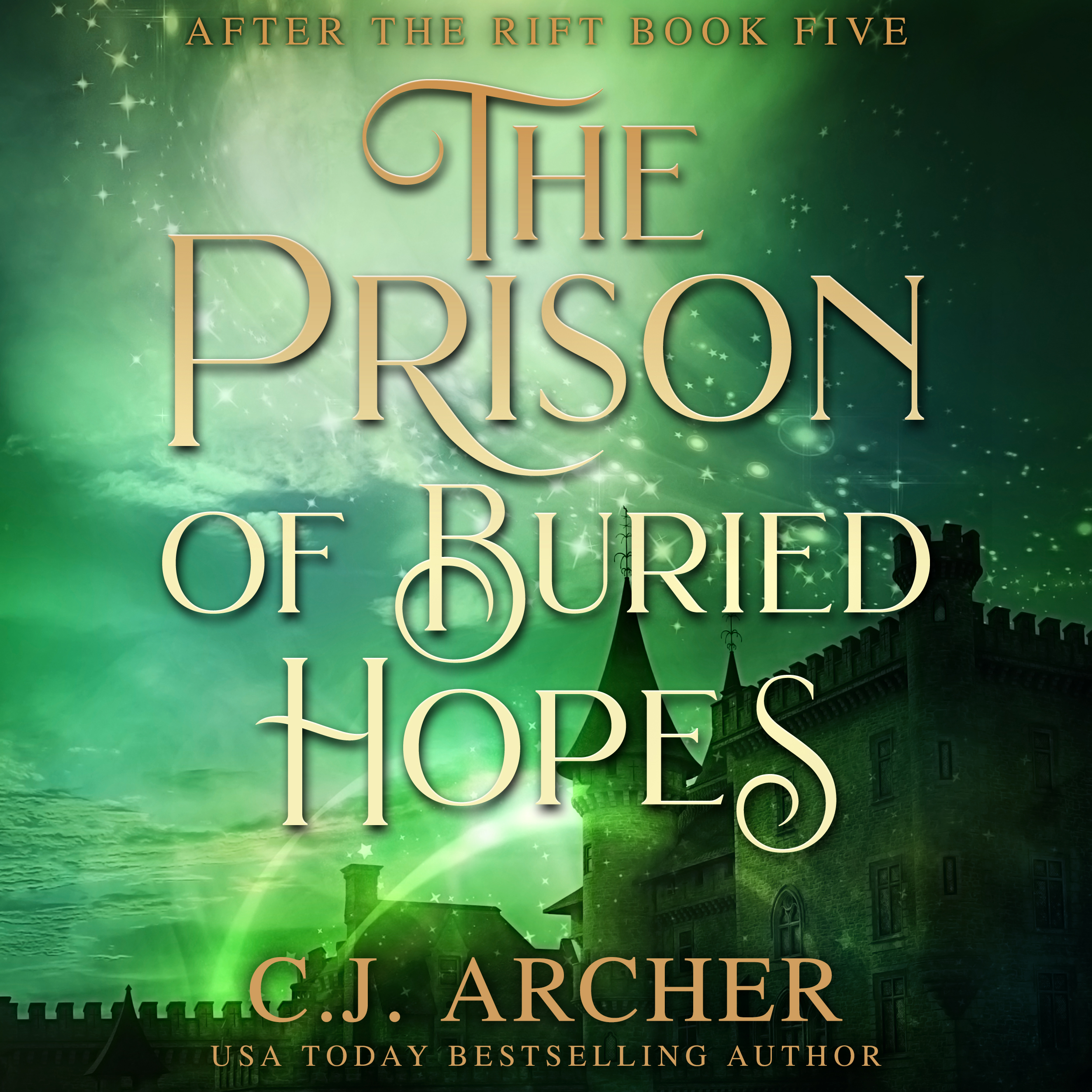The Prison of Buried Hopes audiobook by CJ Archer