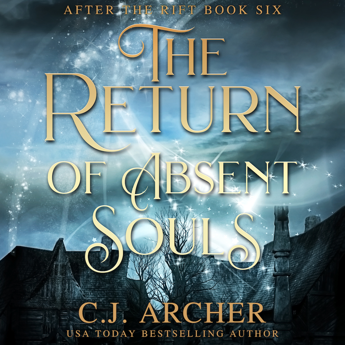 The Return of Absent Souls audiobook by CJ Archer
