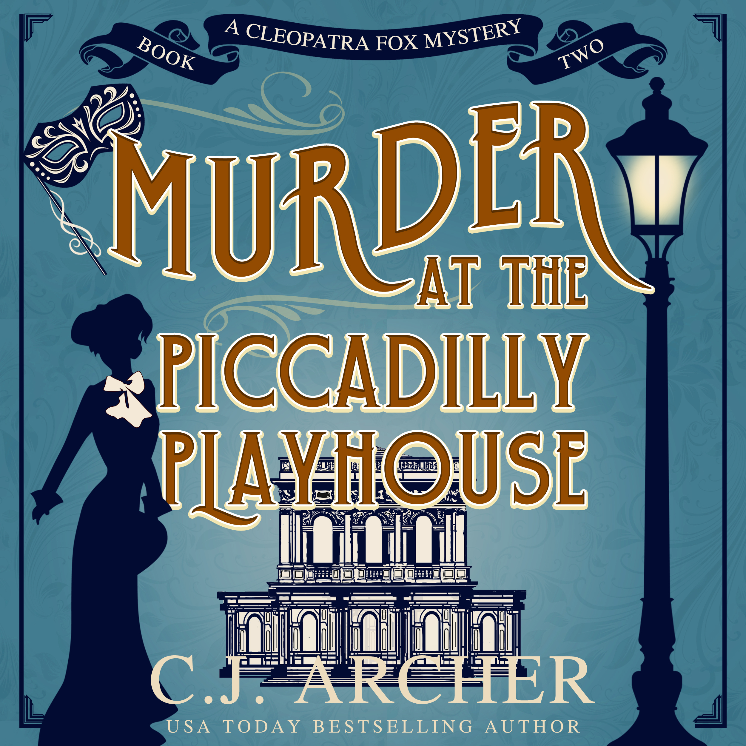 Murder at the Piccadilly Playhouse audiobook by CJ Archer