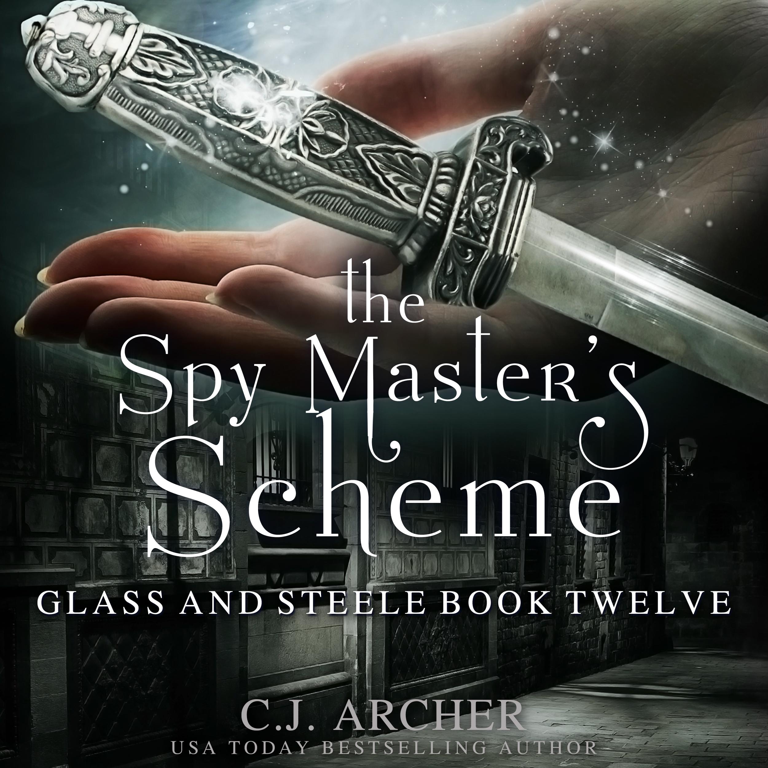 The Spy Master's Scheme audiobook by CJ Archer
